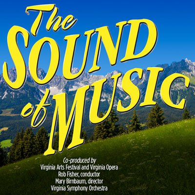 The Sound of Music • 5/13-5/15