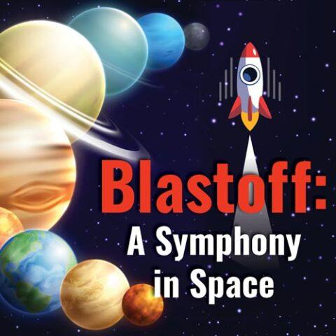 PB&J | Blastoff: A Symphony in Space • 3/13