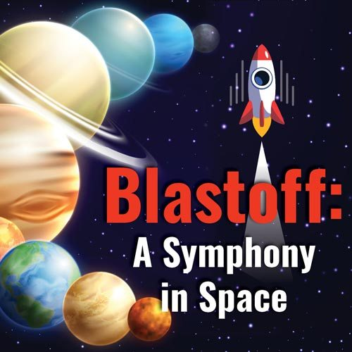 Blastoff - A Symphony in Space
